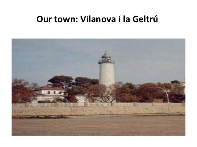 Our town: Vilanova i la Geltrú