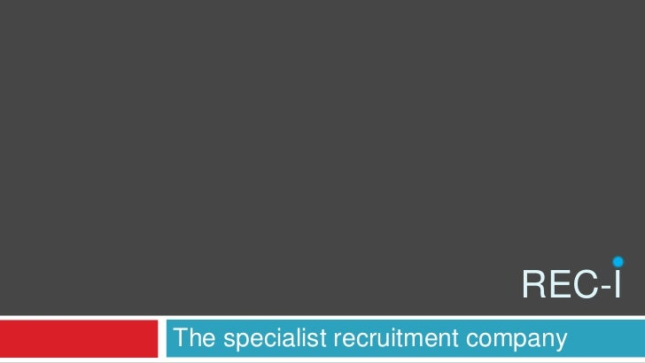 REC-IThe specialist recruitment company