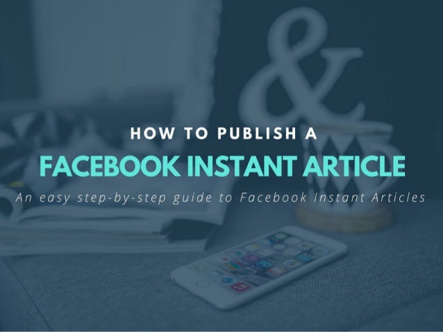Instant Articles is a mobile publishing format that enables news publishers to distribute articles to Facebook's app that ...