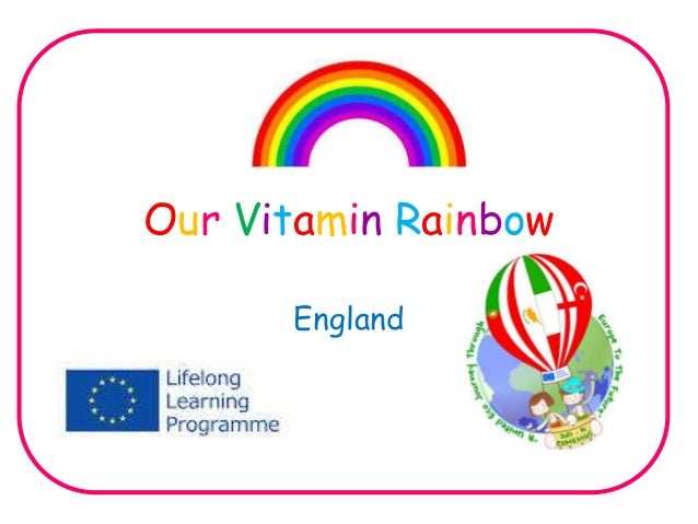 Our Vitamin Rainbow  England