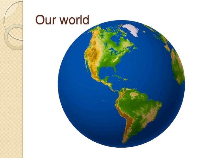 Ourworld<br />