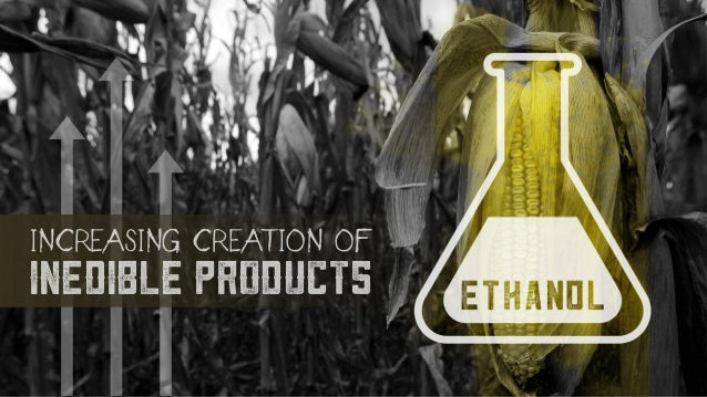 INCREASING CREATION OF INEDIBLE PRODUCTS