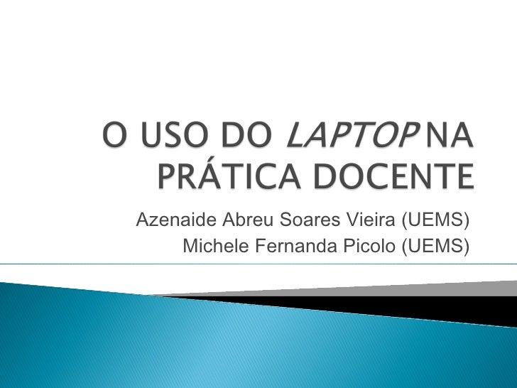Azenaide Abreu Soares Vieira (UEMS)    Michele Fernanda Picolo (UEMS)