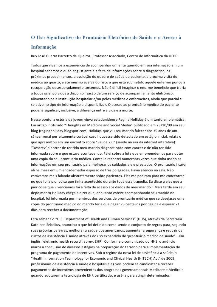 O Uso Significativo do Prontuário Eletrônico de Saúde e o Acesso à Informação Ruy José Guerra Barretto de Queiroz, Profess...