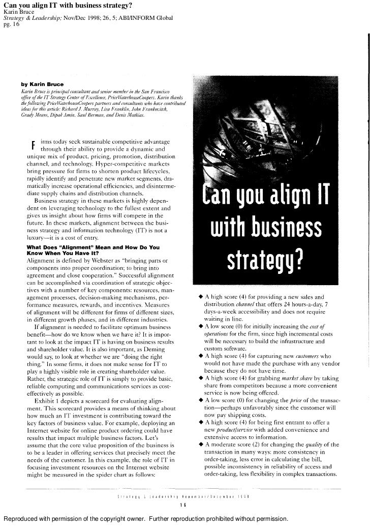 Can you align IT with business strategy?Karin BruceStrategy & Leadership; Nov/Dec 1998; 26, 5; ABI/INFORM Globalpg. 16Repr...