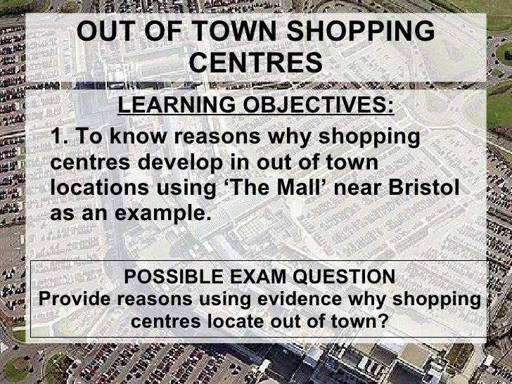 out of town shopping centres causes