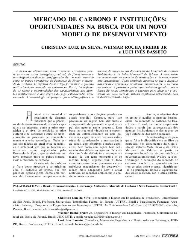 MERCADO DE CARBONO E INSTITUIÇÕES:               OPORTUNIDADES NA BUSCA POR UM NOVO                      MODELO DE DESENVO...