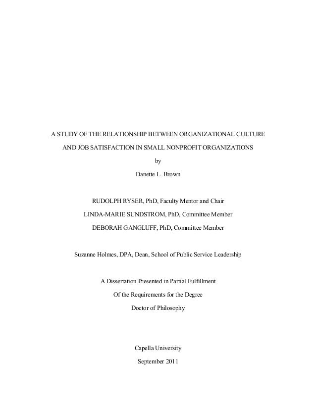 A STUDY OF THE RELATIONSHIP BETWEEN ORGANIZATIONAL CULTURE   AND JOB SATISFACTION IN SMALL NONPROFIT ORGANIZATIONS        ...