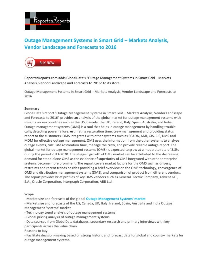 Outage Management Systems in Smart Grid – Markets Analysis,Vendor Landscape and Forecasts to 2016ReportsnReports.com adds ...