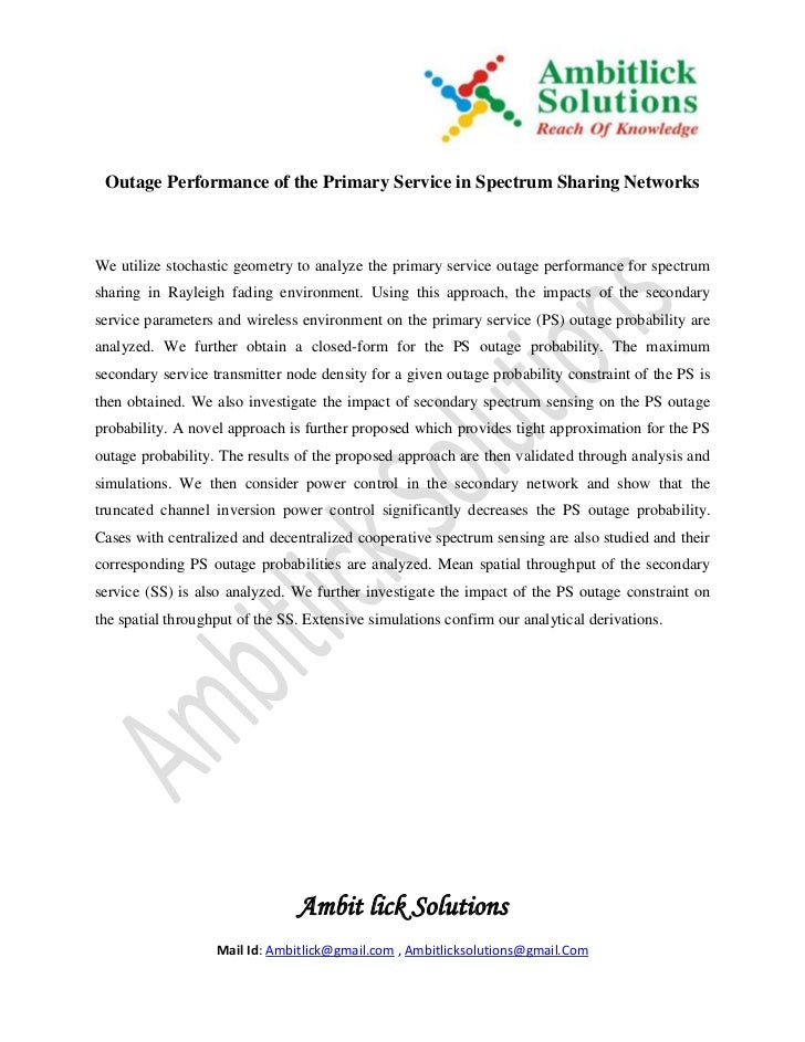Outage Performance of the Primary Service in Spectrum Sharing NetworksWe utilize stochastic geometry to analyze the primar...