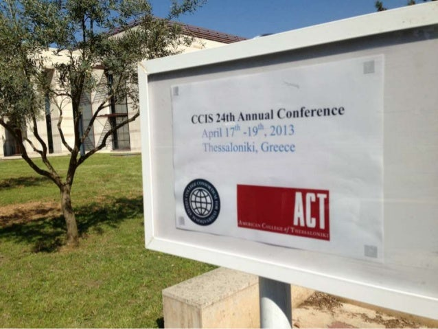 Outcome Assessment Away from HomeDimitris Grekinis, Ph.D.24th Annual CCIS ConferenceAmerican College of ThessalonikiThessa...