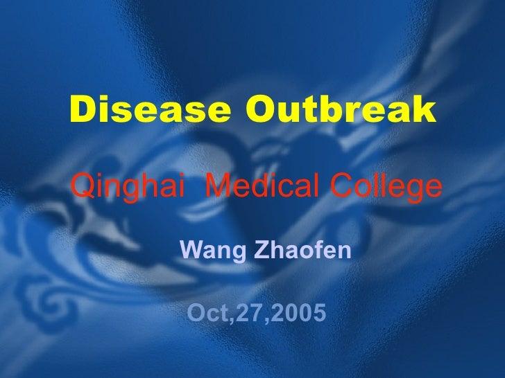 Disease Outbreak Qinghai  Medical College Wang Zhaofen Oct,27,2005