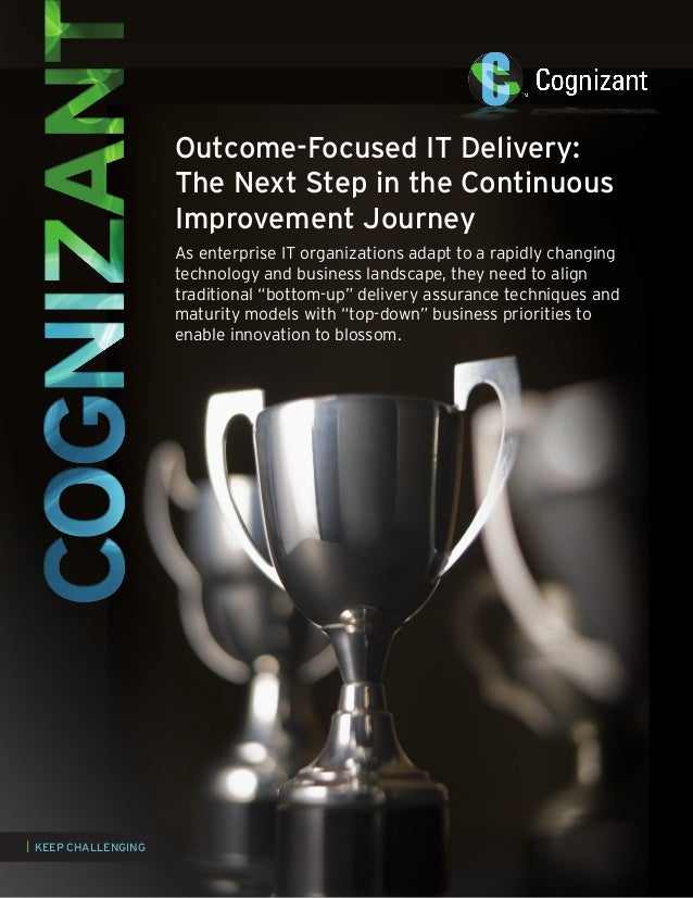 Outcome-Focused IT Delivery: The Next Step in the Continuous Improvement Journey As enterprise IT organizations adapt to a...