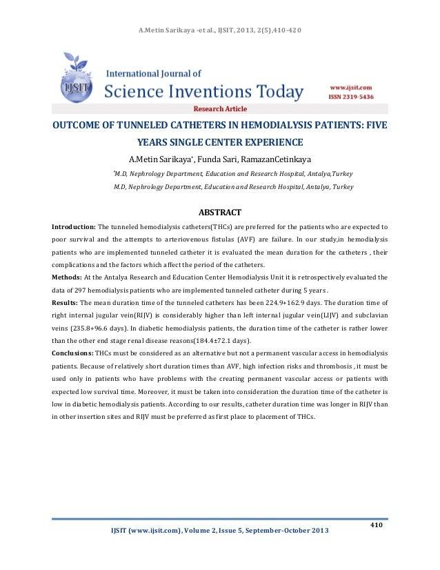 A.Metin Sarikaya -et al., IJSIT, 2013, 2(5),410-420  OUTCOME OF TUNNELED CATHETERS IN HEMODIALYSIS PATIENTS: FIVE YEARS SI...