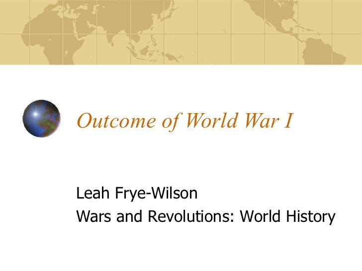 what determined the outcome of world war 1 The post-war world was weary, indebted, and disillusioned intellectuals and ordinary civilians questioned the notion of human progress and scientific rationality that pre-war generations had believed natural and indefinite.