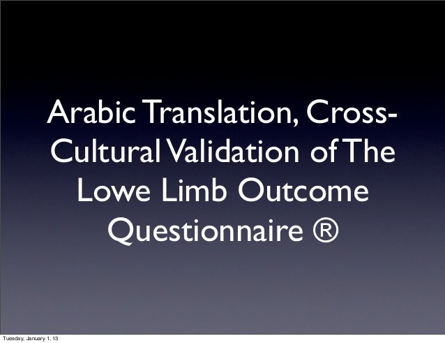 Arabic Translation, Cross-                 Cultural Validation of The                  Lowe Limb Outcome                  ...