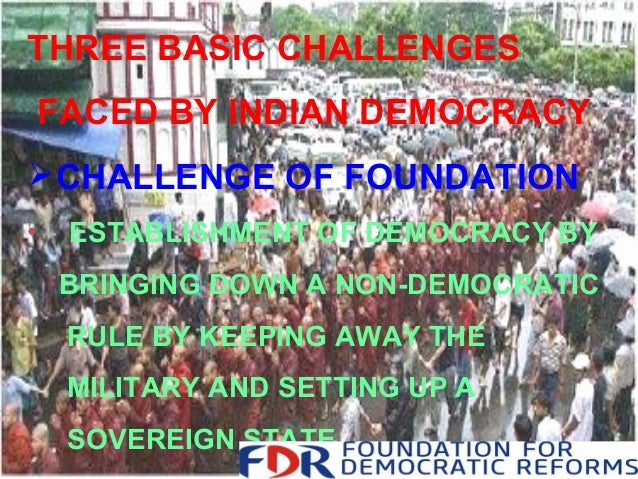 challenges facing indian democracy