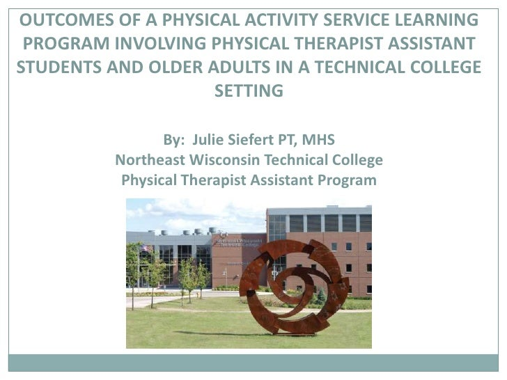 OUTCOMES OF A PHYSICAL ACTIVITY SERVICE LEARNING PROGRAM INVOLVING PHYSICAL THERAPIST ASSISTANT STUDENTS AND OLDER ADULTS ...
