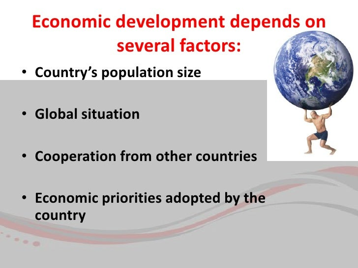 economic development of a country depends on Thus as countries have tried to understand the factors that  a family's place in  society depends, to some extent, on the economic functions it performs, and.
