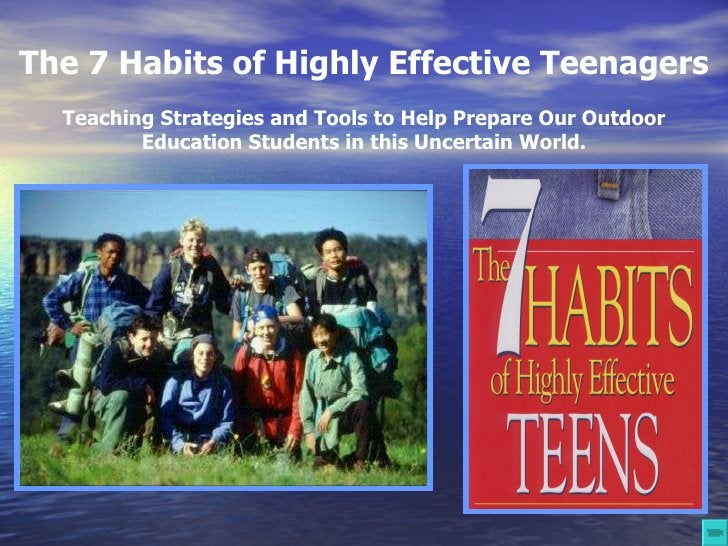 The 7 Habits of Highly Effective Teenagers   Teaching Strategies and Tools to Help Prepare Our Outdoor Education Students ...