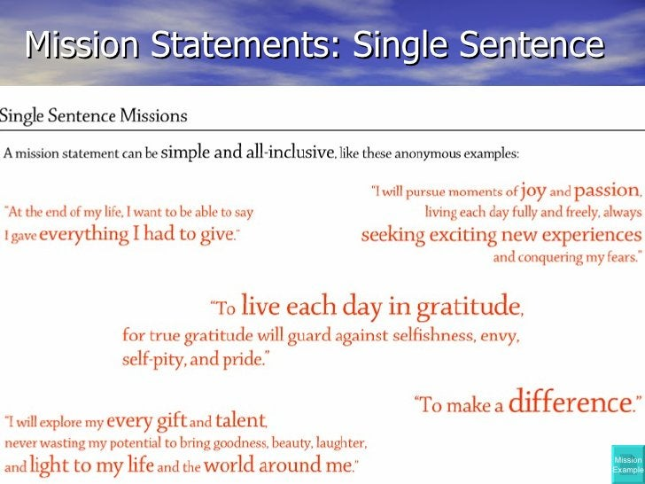 Mission Statements: Single Sentence Mission Example