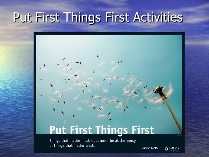 Put First Things First Activities