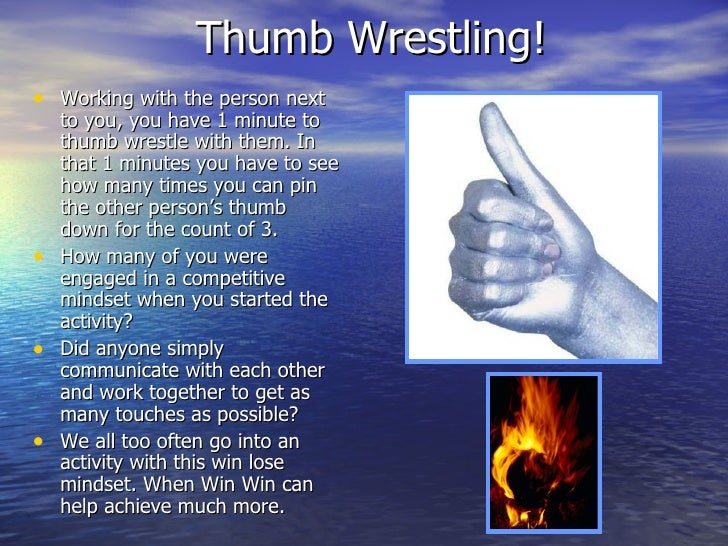 Thumb Wrestling! <ul><li>Working with the person next to you, you have 1 minute to thumb wrestle with them. In that 1 minu...
