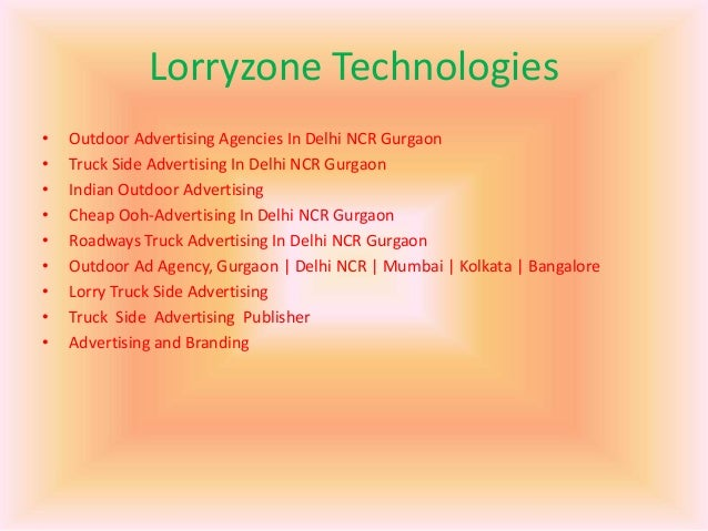 Lorryzone Technologies • Outdoor Advertising Agencies In Delhi NCR Gurgaon • Truck Side Advertising In Delhi NCR Gurgaon •...