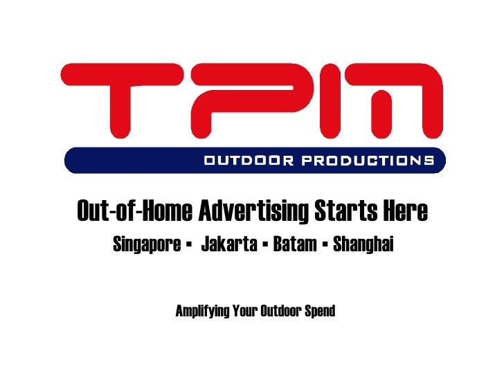 out of home advertising starts here singapore jakarta batam shanghai amplifying - Advertising Specialist