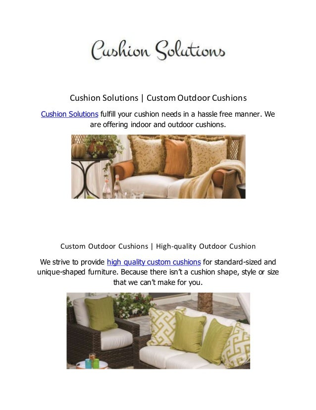 Cushion Solutions | Custom Outdoor Cushions Cushion Solutions fulfill your  cushion needs in a hassle free ... - Outdoor Chair Cushions And Pads Custom Outdoor Cushions