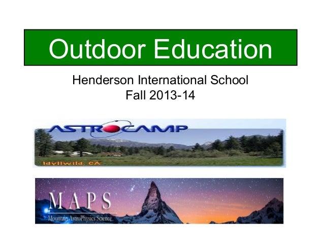 Outdoor Education Henderson International School Fall 2013-14