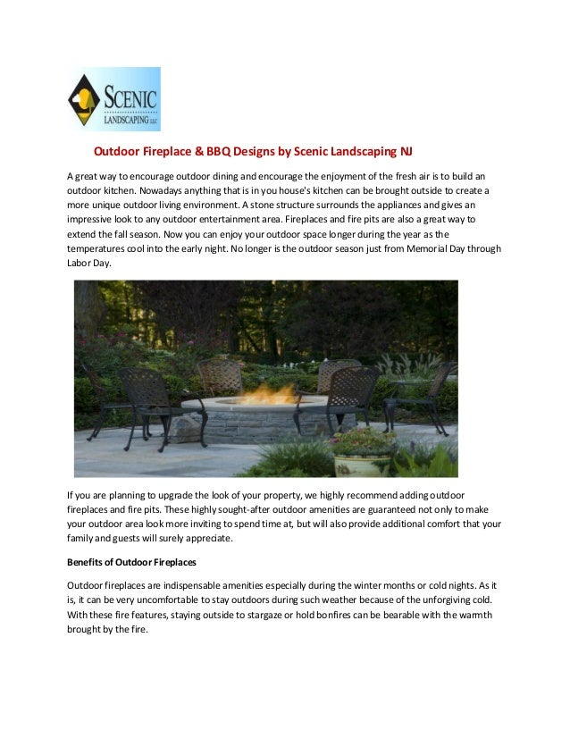 Outdoor Fireplace & BBQ Designs by Scenic Landscaping NJA great way to encourage outdoor dining and encourage the enjoymen...