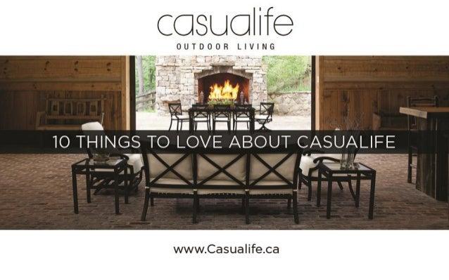 casu We  OUTDOOR LIVING '   O:  :j: 'r«~f. .~  ~+ . m;'a *  'rw .  v .              Q In rm -hm Ix.   10 THINGS TO LOVE AB...