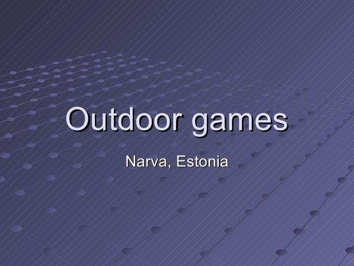 Outdoor games Narva, Estonia
