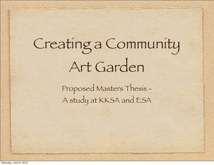Creating a Community                              Art Garden                            Proposed Masters Thesis -         ...