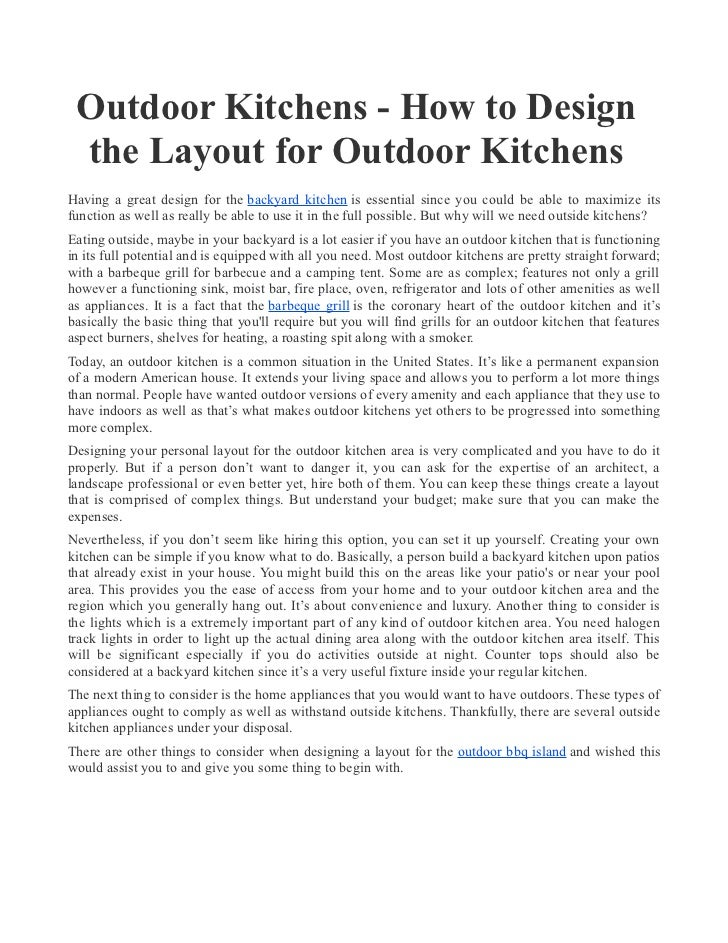 Outdoor Kitchens - How to Design the Layout for Outdoor KitchensHaving a great design for the backyard kitchen is essentia...