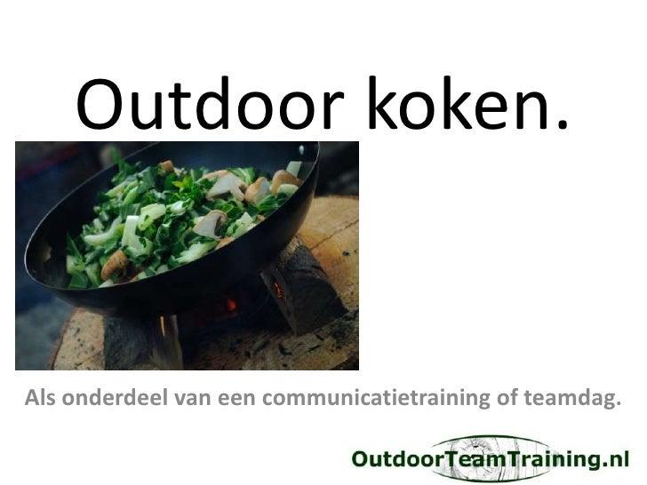 Ongebruikt Outdoor koken = teambuilding PH-55