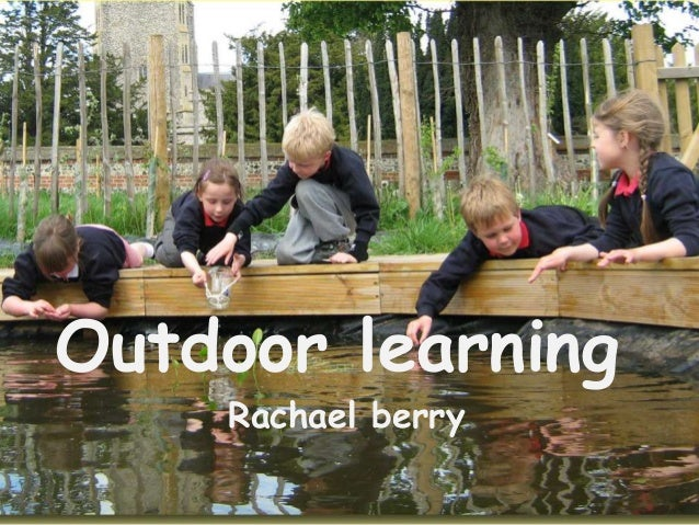 Outdoor learning Rachael berry