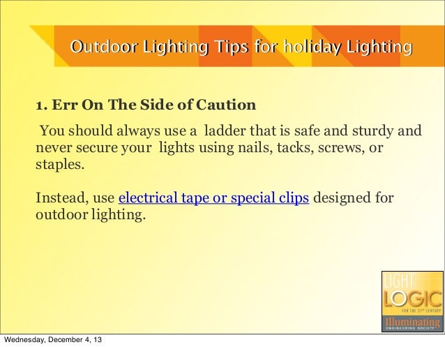Outdoor Lights Tips For Holiday Lighting
