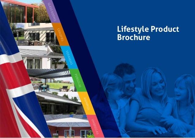 GLASSROOMS CANOPIES VERANDAS PERGOLAS AWNINGS UMBRELLAS Lifestyle Product Brochure