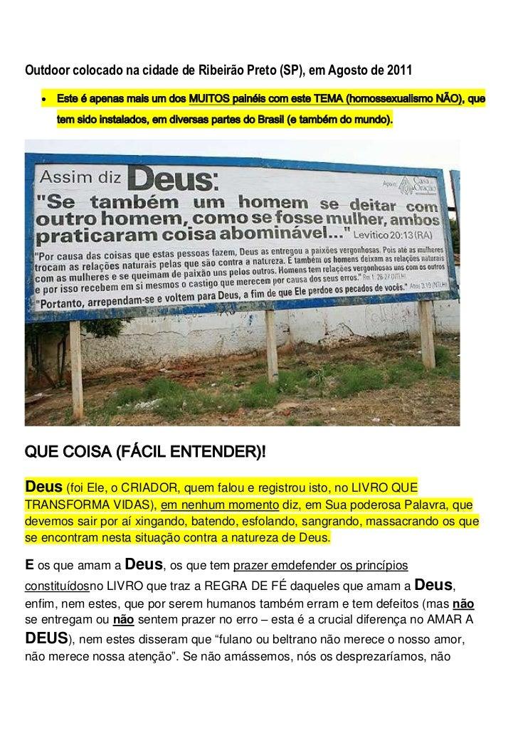 Outdoor colocado na cidade de Ribeirão Preto (SP), em Agosto de 2011<br />Este é apenas mais um dos MUITOS painé...