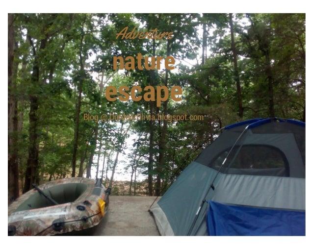 nature escape Adventure Blog @ OutdoorOlivia.blogspot.com