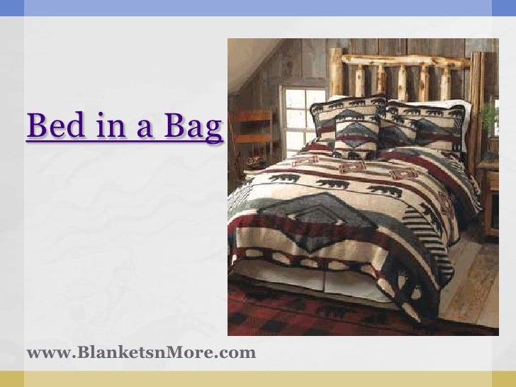 Bed in a Bagwww.BlanketsnMore.com
