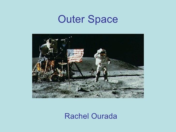 Outer Space Rachel Ourada