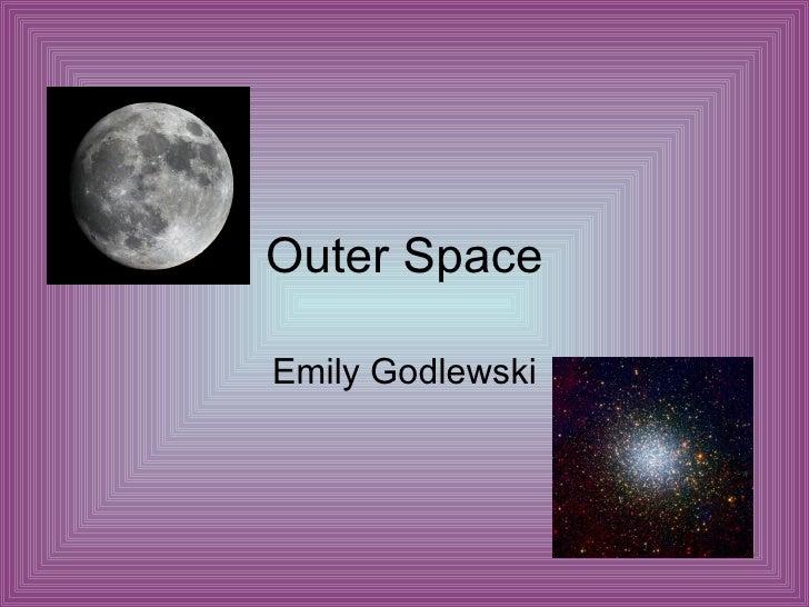 Outer Space Emily Godlewski