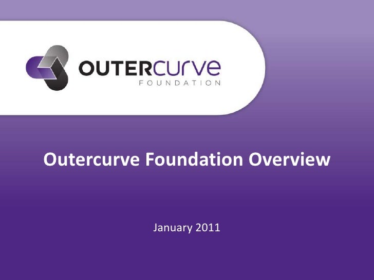 "Outercurve ""Foundation in a Bo..."