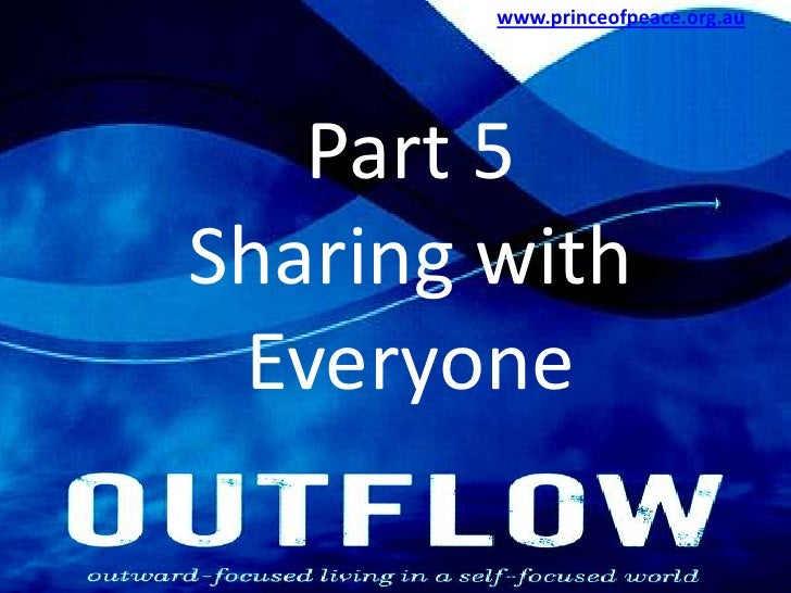 www.princeofpeace.org.au<br />Part 5<br />Sharing with Everyone<br />