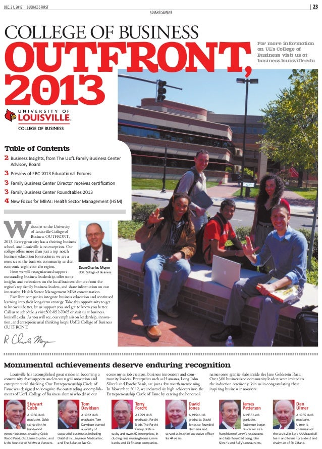 For more information on UL's College of Business visit us at business.louisville.edu D e c e m b e r 1 3 , 2 0 1 2 COLLEGE...