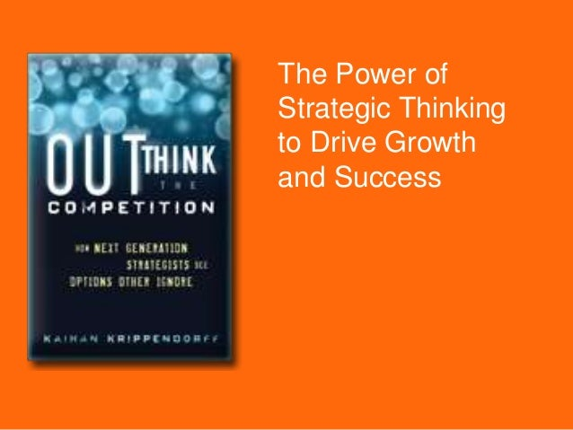 The Power of Strategic Thinking to Drive Growth and Success