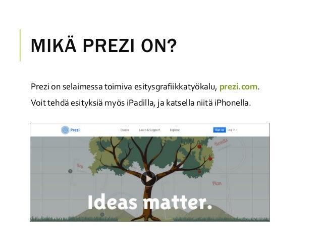 Prezi-pikaopas Slide 2